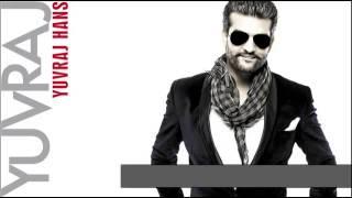 Edi Sohni Kudi   Full Song HQ   Yuvraj Hans