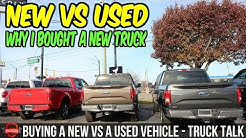 New Vs Used - Why I Bought A New Truck Vs A Used Vehicle - Truck Talk Tuesday [Episode 3]