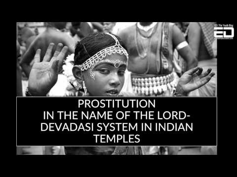 Prostitution In The Name Of The Lord- Devadasi System In Indian Temples