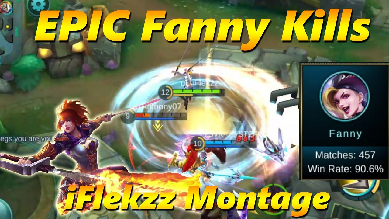 Mobile Legends The Best Fanny Montage You Will See! Youtube