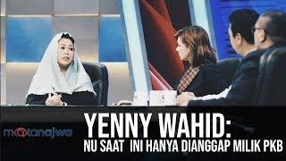 Mata Najwa Part 4 - Drama Orang Kedua: Yenny Wahid: NU Saat Ini Hanya Dianggap Milik PKB