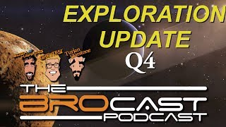 The Brocast - Elite Dangerous Q4 Exploration Update & SNEAK PEEKS!