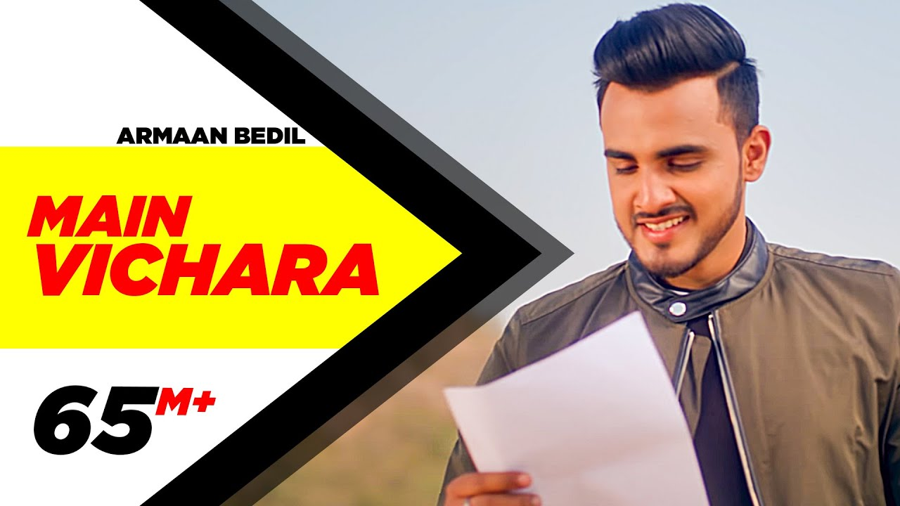 ARMAAN BEDIL - MAIN VICHARA (Official Video) | New Song 2018 | Speed Records #1