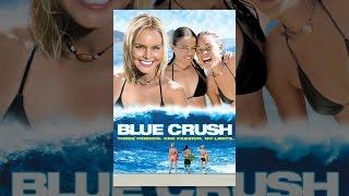 Repeat youtube video Blue Crush