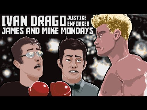 Ivan Drago Justice Enforcer - James & Mike Mondays