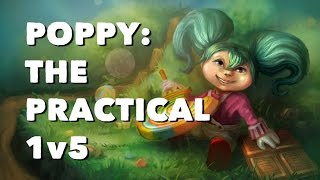 Poppy: The Practical 1v5 | Professor Milk