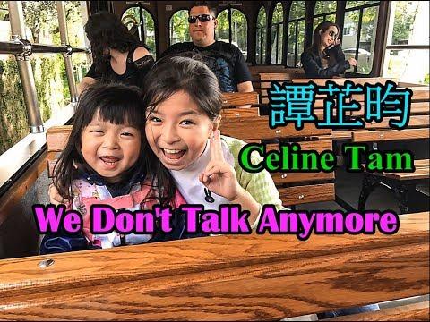 (譚芷昀) Celine Tam (We Don't Talk Anymore Cover) Lyrics HD