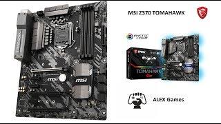 Распаковка - MSI Z370 TOMAHAWK