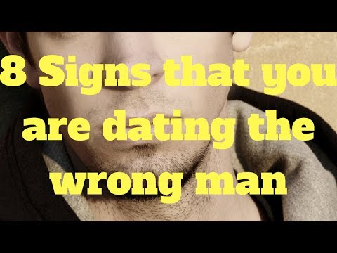 7 signs you are dating the wrong girl