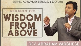 Wisdom from Above - Rev. Abraham Varghese