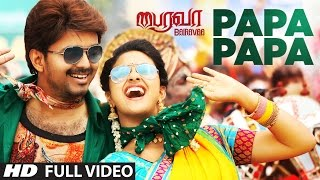 T-series tamil presents bairavaa songs, presenting to you papa song, ft. 'ilayathalapathy' vijay, keerthy suresh music by santhosh narayanan and directe...