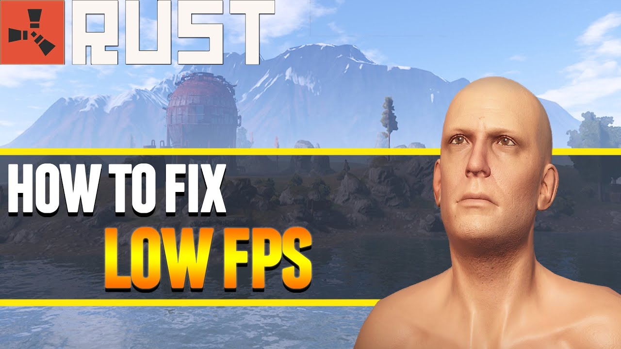How to Fix Rust Low FPS (Nvidia)