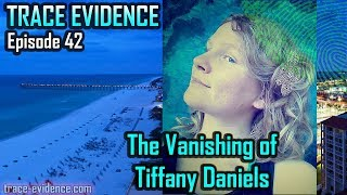 connectYoutube - Trace Evidence - 042 -  The Disappearance of Tiffany Daniels