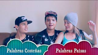 PALABRAS COSTEÑAS & PAISAS