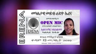Open mic. Interview with Elsa Amare Part 2. Saturday 23 March 2019.