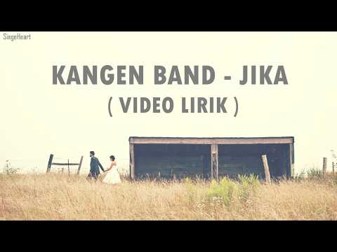 Kangen Band - Jika (Video Lirik)