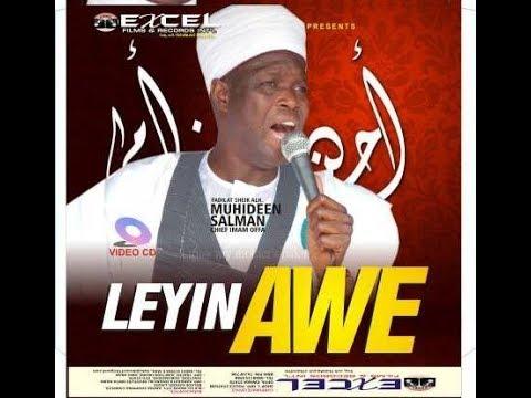 LEYIN AWE | 2018 RAMADAN LECTURE OF IMAM AGBA OFFA SHEIKH MUYIDDIN SALMAN HUSAYN thumbnail