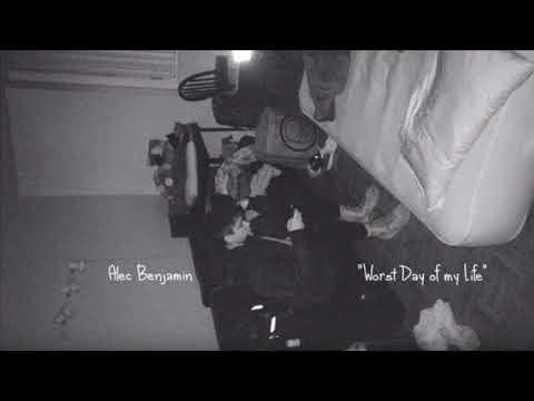 Alec Benjamin- Worst Day Of My Life | 1 Hr