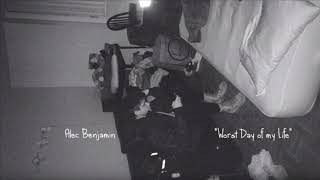 Download Alec Benjamin- Worst Day Of My Life   1 hr Mp3 and Videos