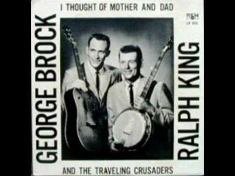 I Thought Of Mother And Dad [1966] - George Brock, Ralph King & the Traveling Crusaders