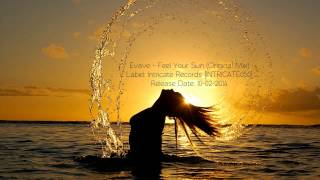 Evave - Feel Your Sun (Original Mix)