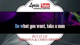 Karaoke Music RIHANNA & CHRIS BROWN - PUT IT UP | Official Karaoke Musik Video