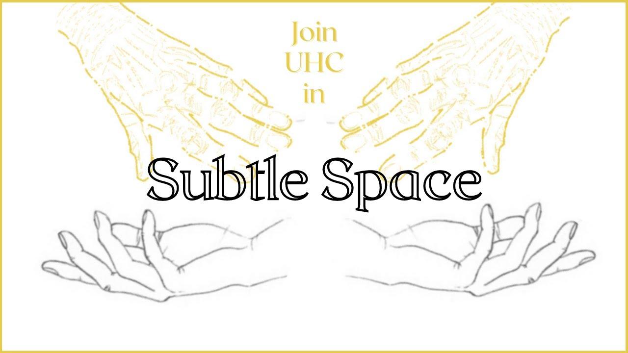 Subtle Space starting 7/23!!