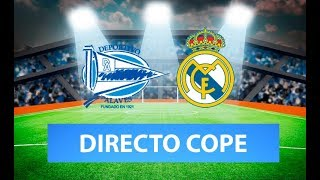 (SOLO AUDIO) Directo del Alavés 1-2 Real Madrid en Tiempo de Juego COPE