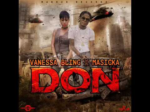 Vanessa Bling Ft Masicka   Don •Marcus Records• January 2017