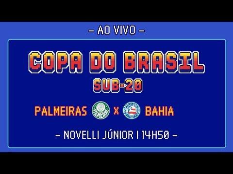 e54e6dd31e PALMEIRAS 1 X 2 BAHIA - OITAVAS DE FINAL - COPA DO BRASIL SUB-20 2018