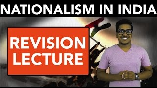 History: Nationalism in India (Revision)
