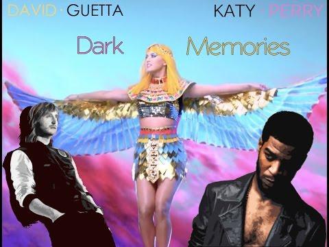David Guetta and Katy Perry  -  Dark memories (MashUp)