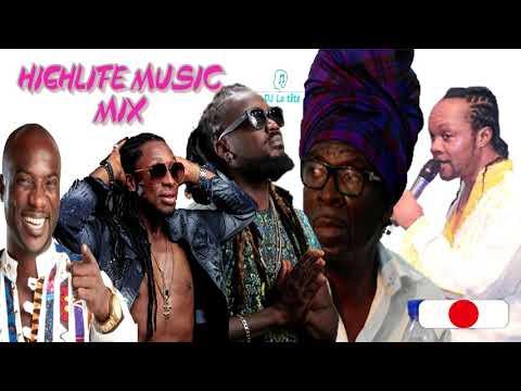 ghana highlife music mixby dj la Tête /kk fosu/ kojo anwti/ samini/castro