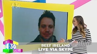 Reef Ireland - Live via Skype