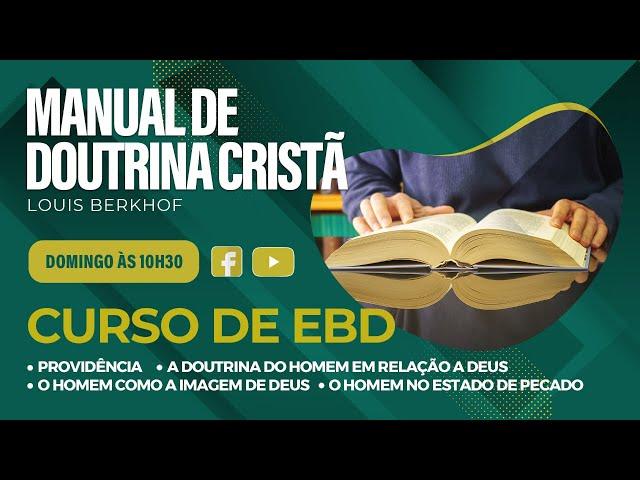 EBD - Escola Bíblica Dominical - 30.05.2021 - 10:30h
