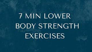 7 Min Lower Body Strength Exercises