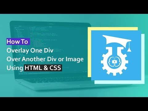 How To Overlay One Div Over Another Div Or Image Using HTML & CSS
