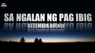 Sa Ngalan Ng Pag-Ibig - Decmber Avenue (Lyrics) - Free Download Mp3 Audio