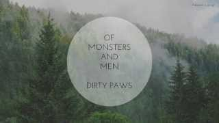 Repeat youtube video Of Monsters and Men - Dirty Paws | Subtitulado en español