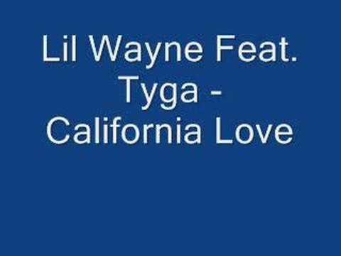 Lil Wayne Feat. Tyga - California Love