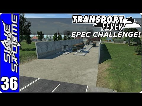 Transport Fever - EPEC Challenge Ep 36 - FEED THE WORLD!