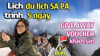 Lịch Trình Du Lịch SA PA 5 Ngày (Video 5 Phút) | Give Away Voucher | Kinh nghiệm du lịch SaPa