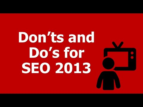 SEO Continuing Education: 7 New Don'ts and Do's for SEO 2013 Success