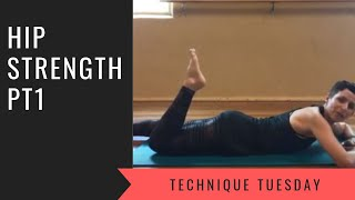 Technique Tuesday; hip strength pt1