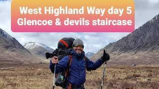 West Highland Way day 5. Glencoe and the Devils staircase. Scottish Highlands. Wild camping Scotland
