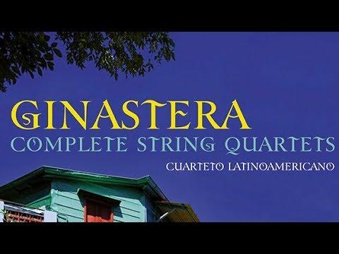 Ginastera: Complete String Quartets