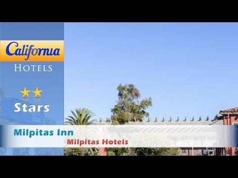 Milpitas Inn, Milpitas Hotels - California