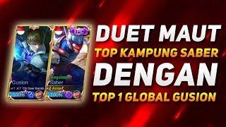 DUET MAUT TOP KAMPUNG SABER DENGAN TOP 1 GLOBAL GUSION! :D