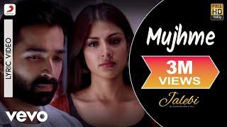Mujhme - Official Lyric Video | Samuel & Akanksha | Shilpa Rao | Jalebi