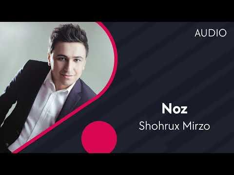 Shohrux Mirzo - Noz